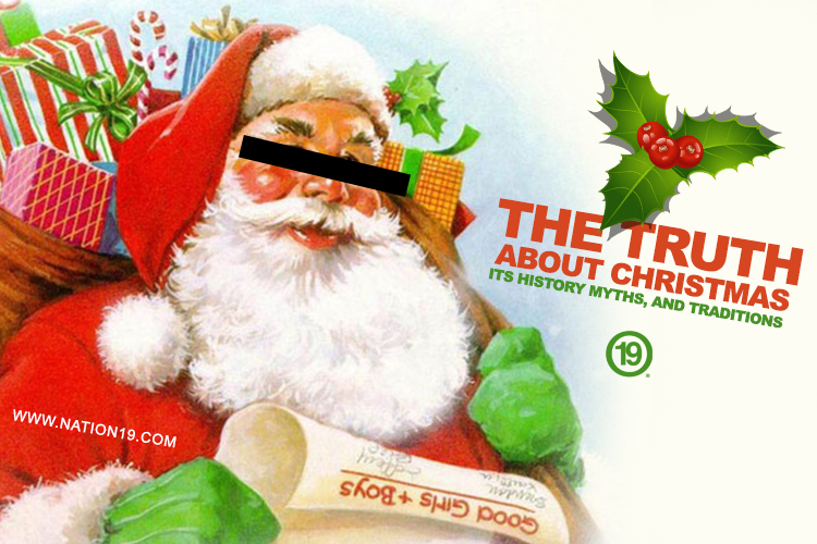 Nation19 Magazine presents: The Truth about Christmas: APDTA